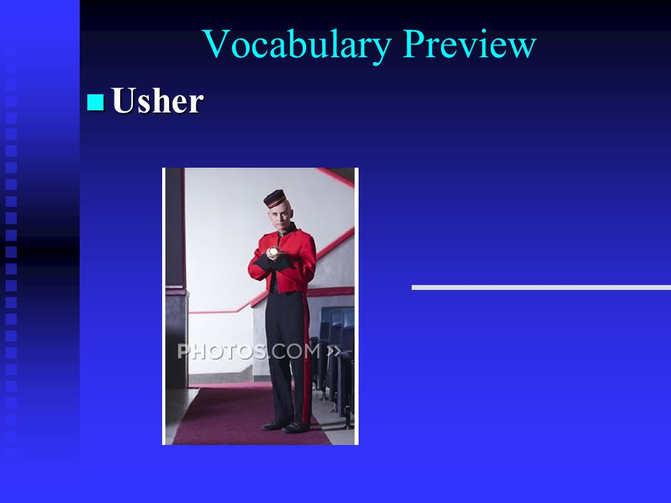 Vocabulary Preview Usher Usher