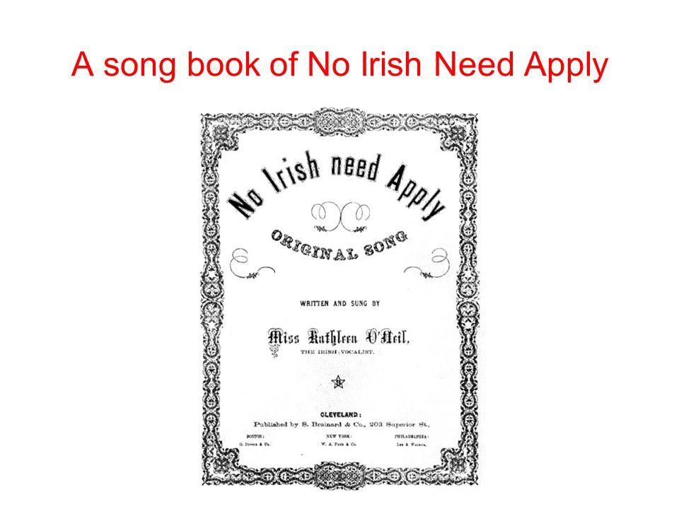 A song book of No Irish Need Apply
