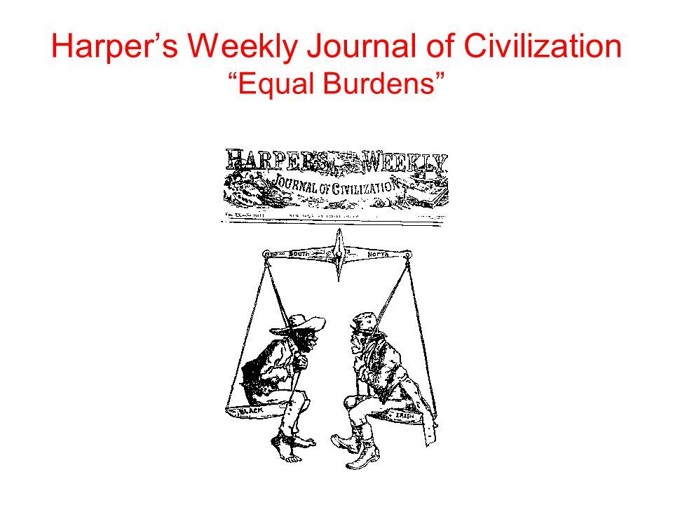 "Harper's Weekly Journal of Civilization ""Equal Burdens"""