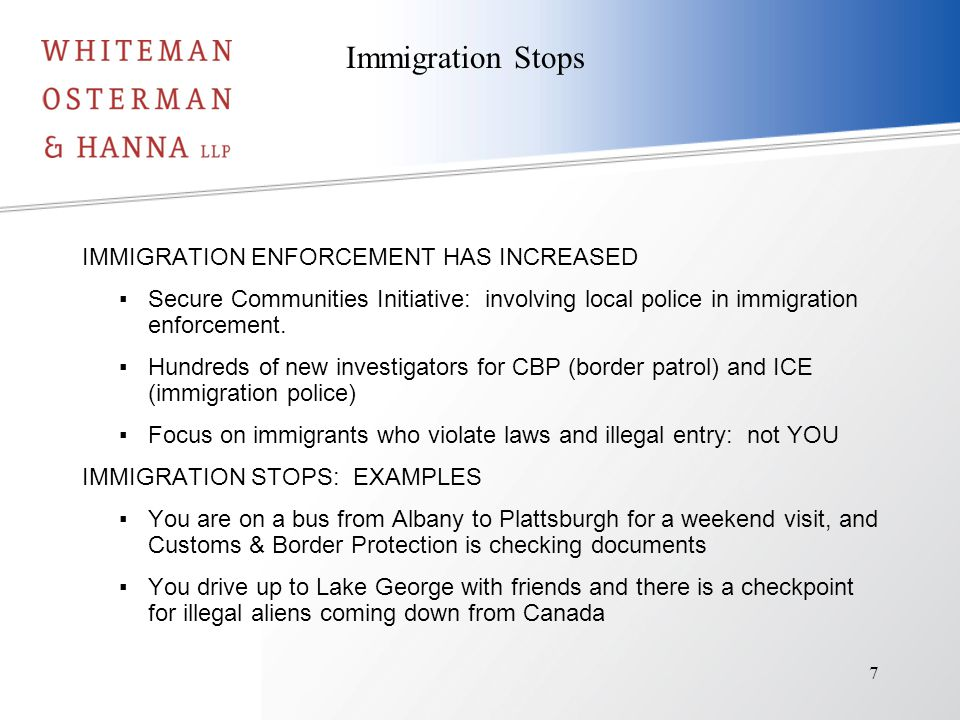IMMIGRATION ENFORCEMENT HAS INCREASED ▪Secure Communities Initiative: involving local police in immigration enforcement.