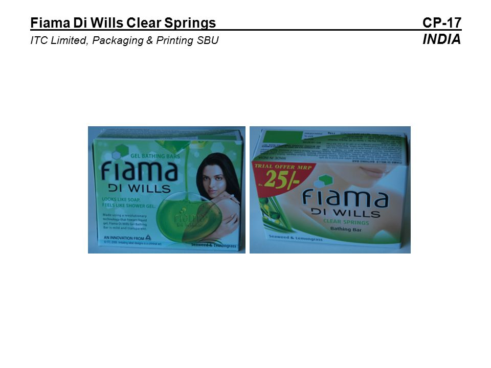 Fiama Di Wills Clear Springs CP-17 ITC Limited, Packaging & Printing SBU INDIA
