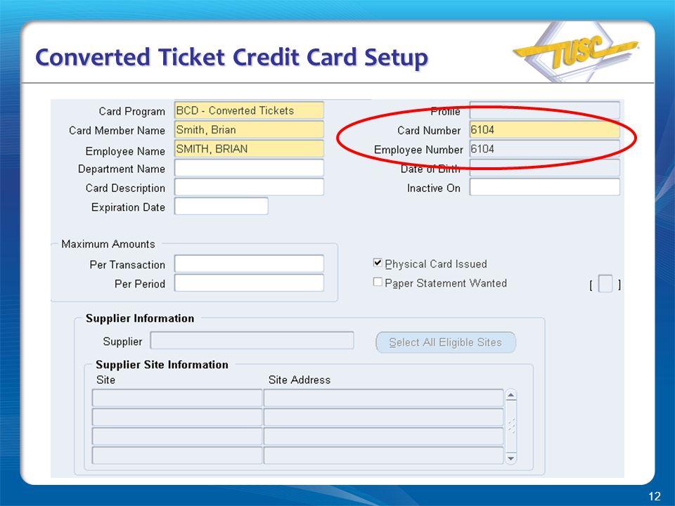 12 Converted Ticket Credit Card Setup