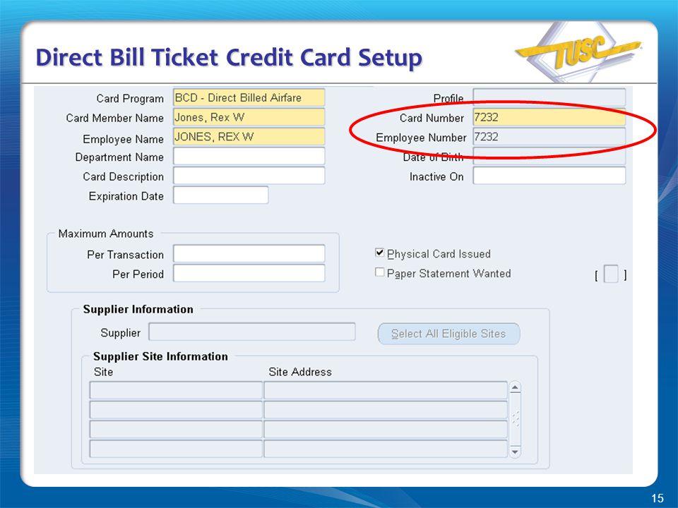 15 Direct Bill Ticket Credit Card Setup