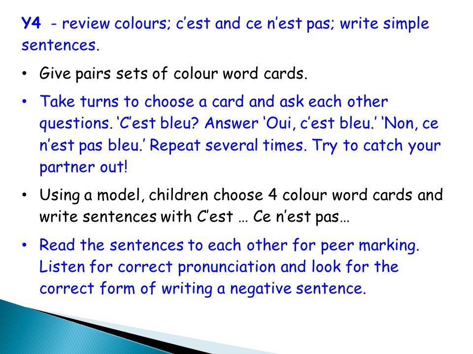 Y4 - review colours; c'est and ce n'est pas; write simple sentences.