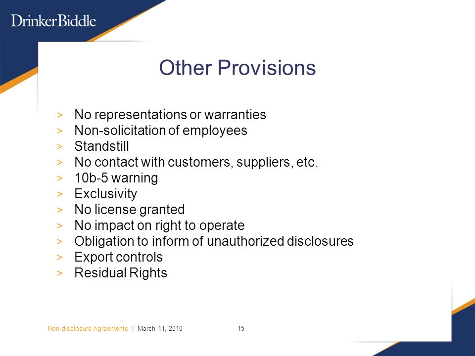 Non-disclosure Agreements | March 11, 201015 Other Provisions > No representations or warranties > Non-solicitation of employees > Standstill > No contact with customers, suppliers, etc.