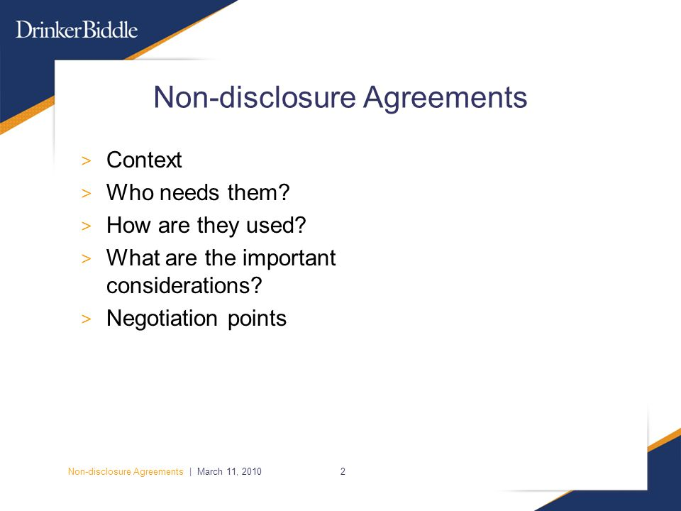 Non-disclosure Agreements | March 11, 20102 Non-disclosure Agreements > Context > Who needs them.