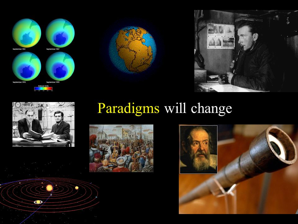 Paradigms will change