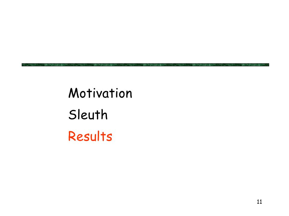 11 Motivation Sleuth Results