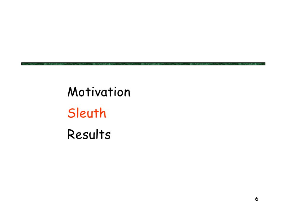 6 Motivation Sleuth Results