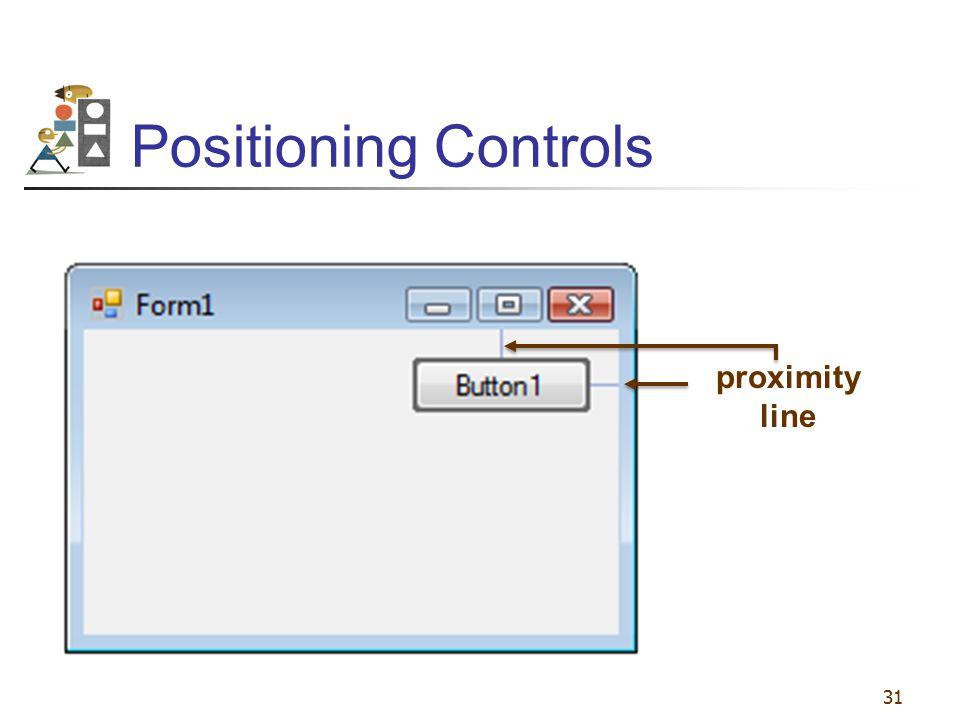 31 Positioning Controls proximity line