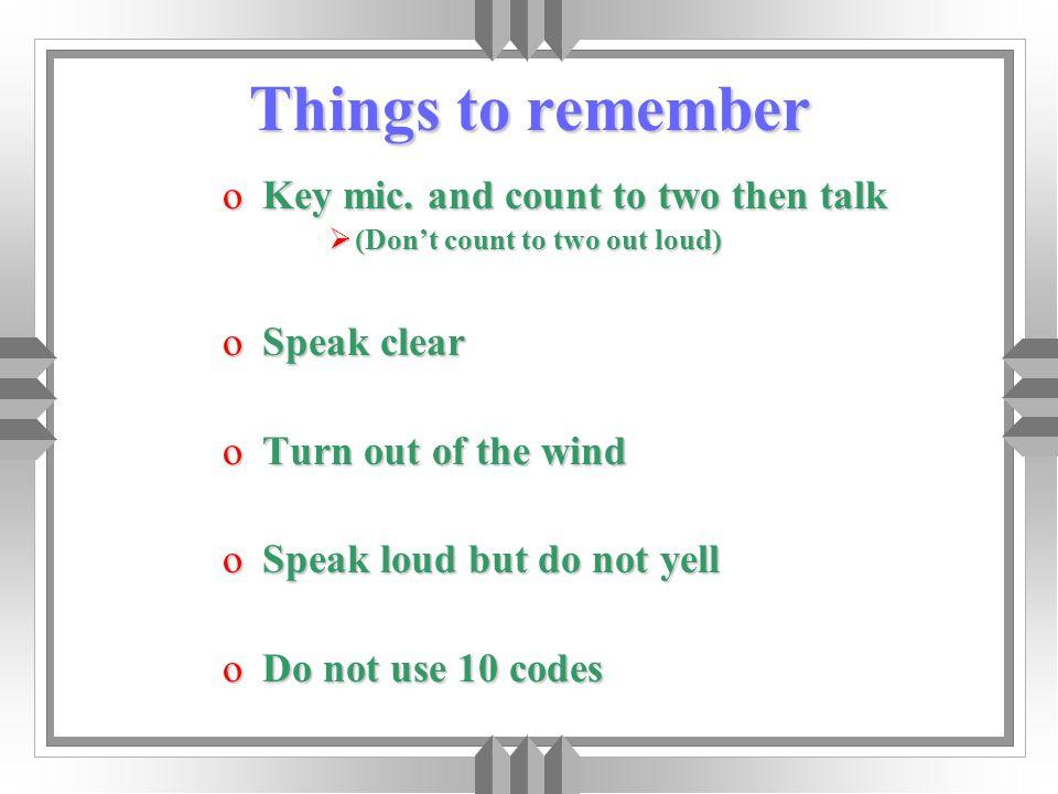 Things to remember oKey mic.
