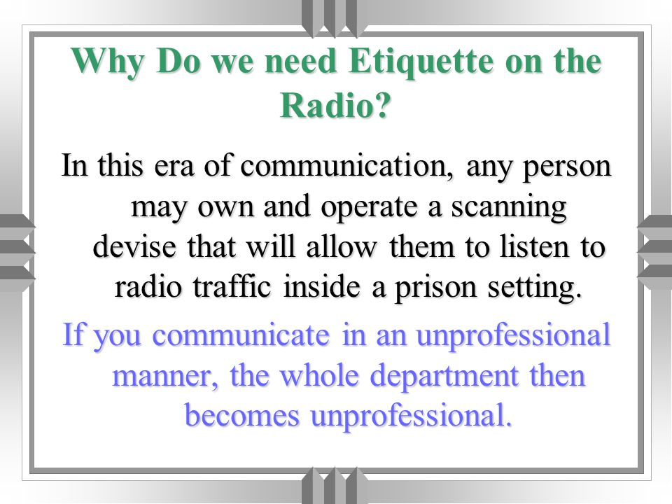 Why Do we need Etiquette on the Radio.