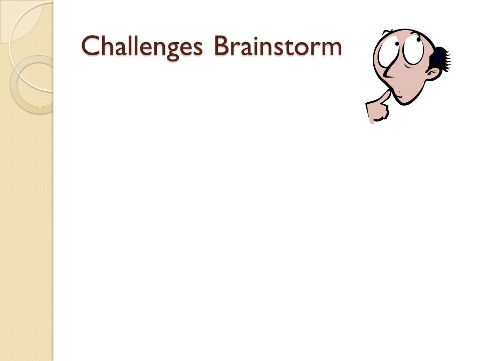 Challenges Brainstorm