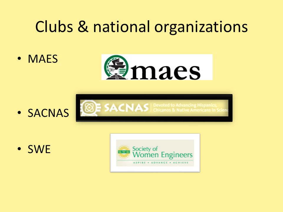 Clubs & national organizations MAES SACNAS SWE