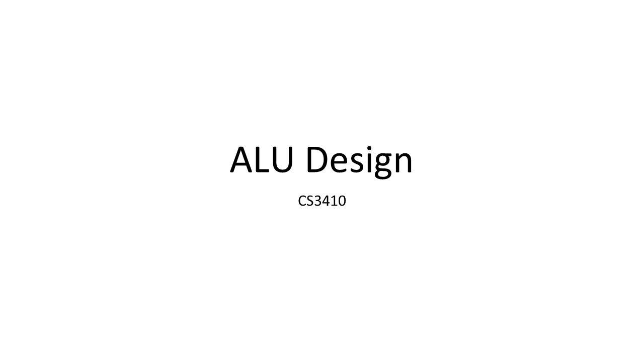 ALU Design CS3410