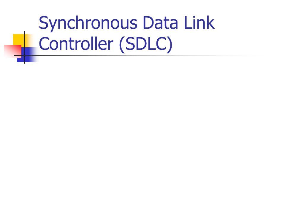 Synchronous Data Link Controller (SDLC)