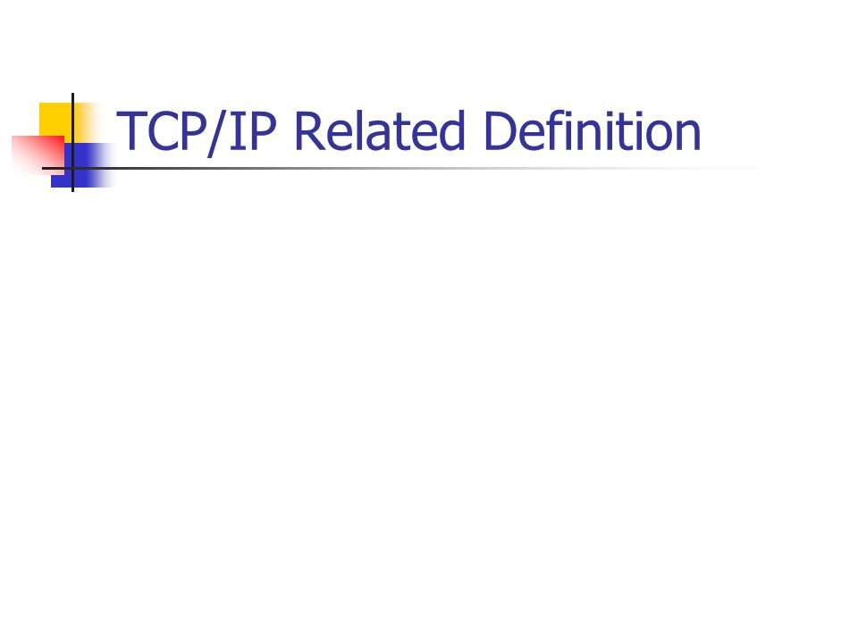 TCP/IP Related Definition