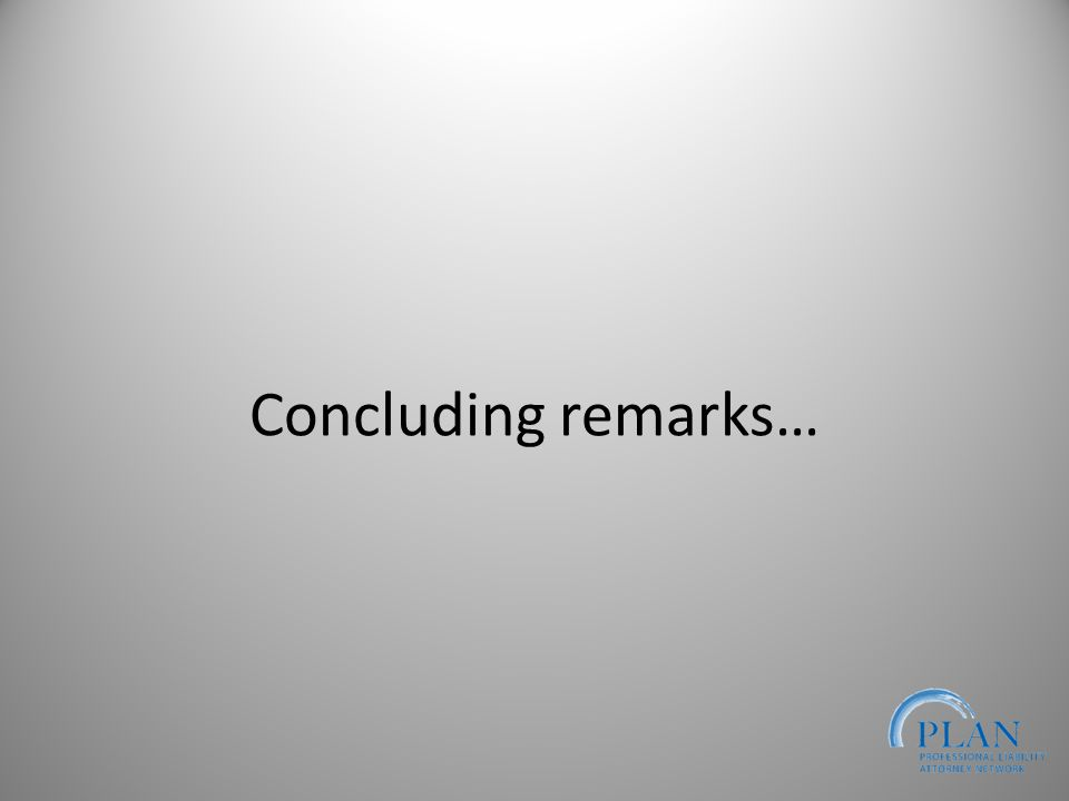 Concluding remarks…
