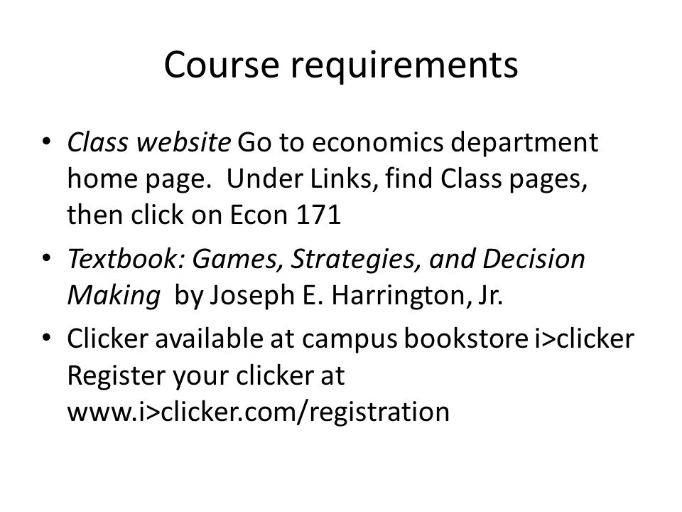Course requirements Class website Go to economics department home page.