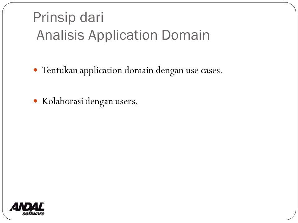 Prinsip Domukentasi 88 Use technical prose supplemented by formalisms.