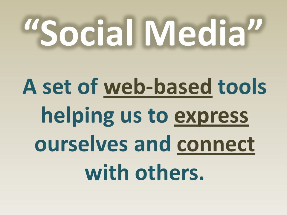 A set of web-based tools helping us to express ourselves and connect with others.