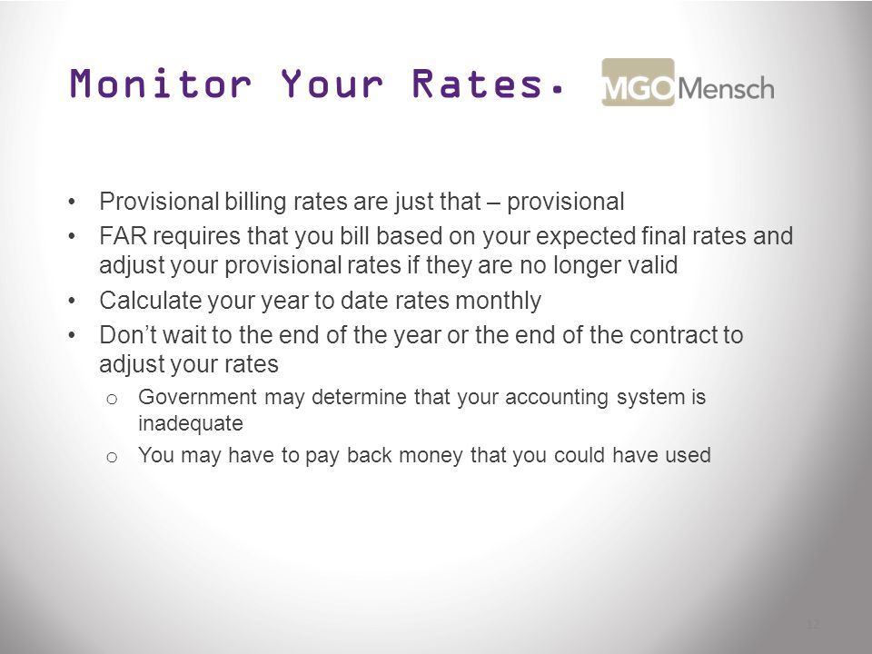Monitor Your Rates.
