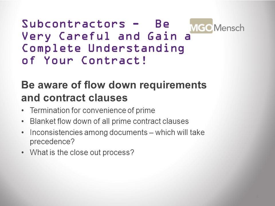 Subcontractors - Be Very Careful and Gain a Complete Understanding of Your Contract.