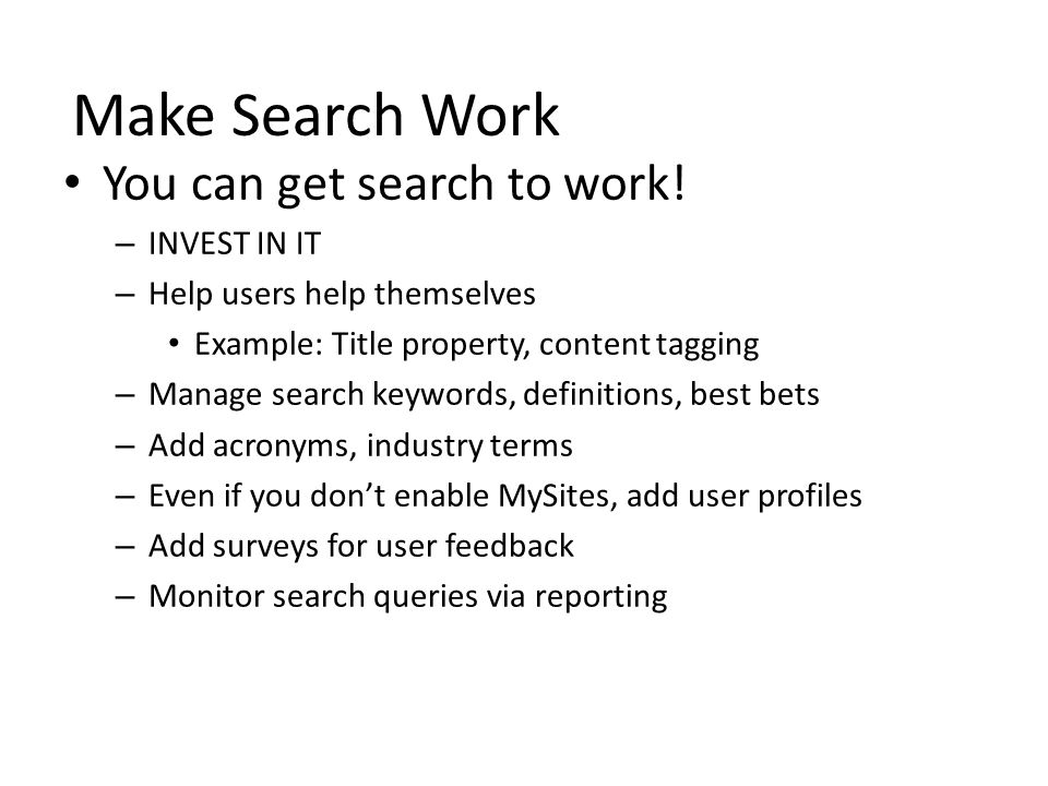 Make Search Work You can get search to work.