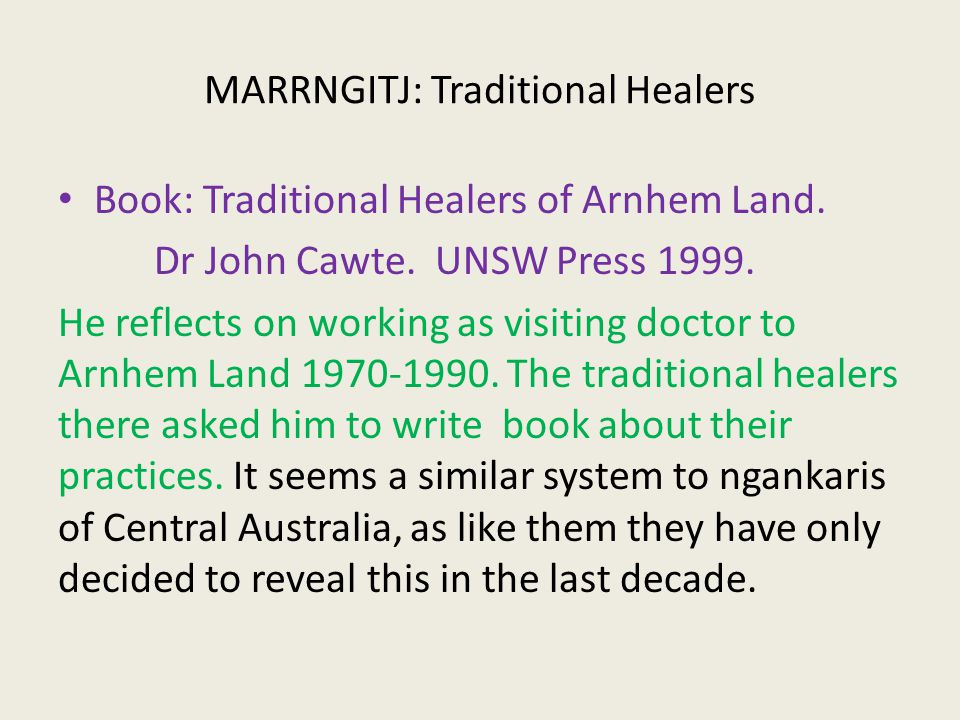 MARRNGITJ: Traditional Healers Book: Traditional Healers of Arnhem Land.