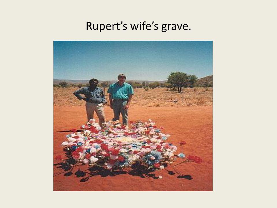 Rupert's wife's grave.