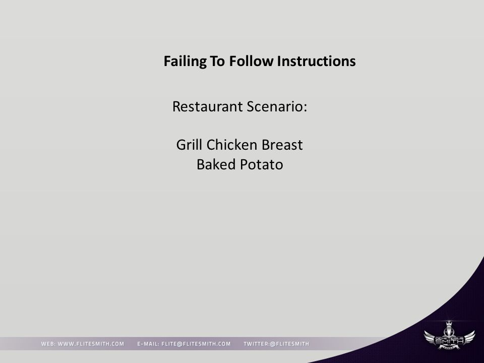 Failing To Follow Instructions Restaurant Scenario: Grill Chicken Breast Baked Potato