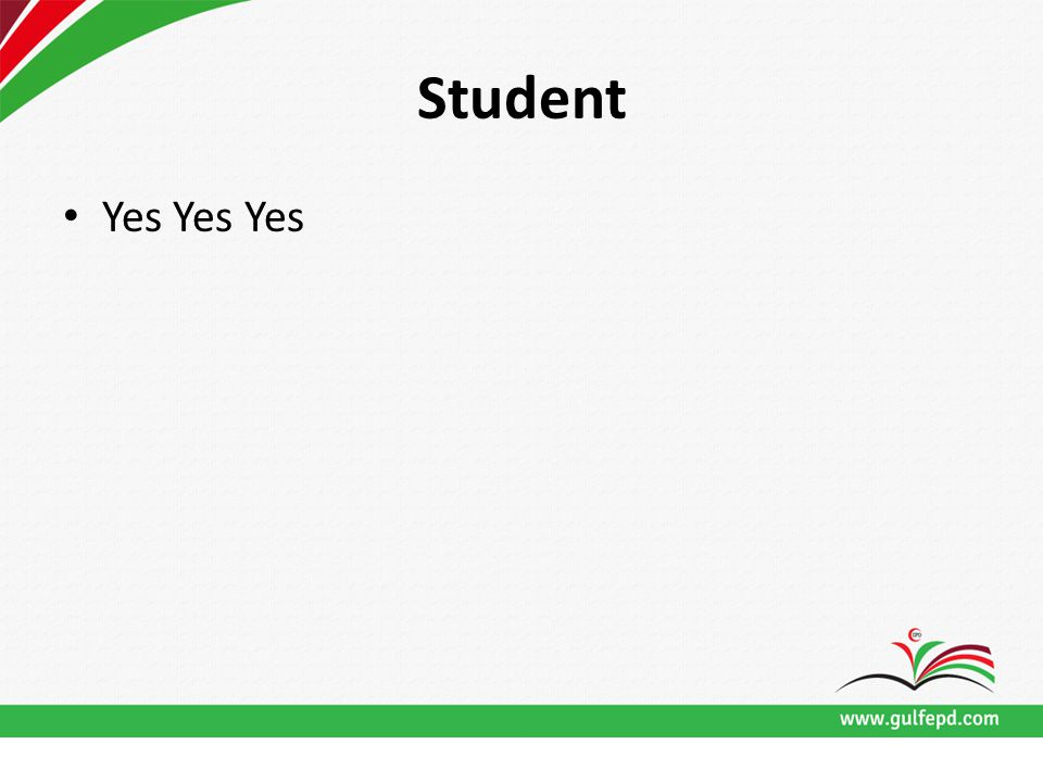 Student Yes Yes Yes