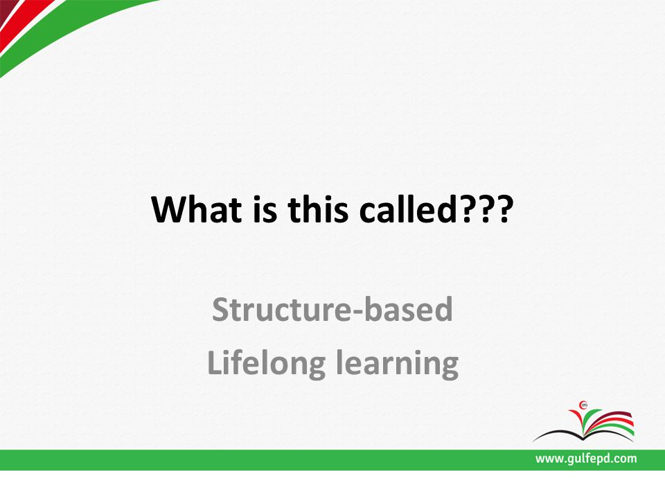 What is this called??? Structure-based Lifelong learning