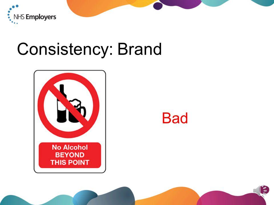 Consistency: Brand Bad