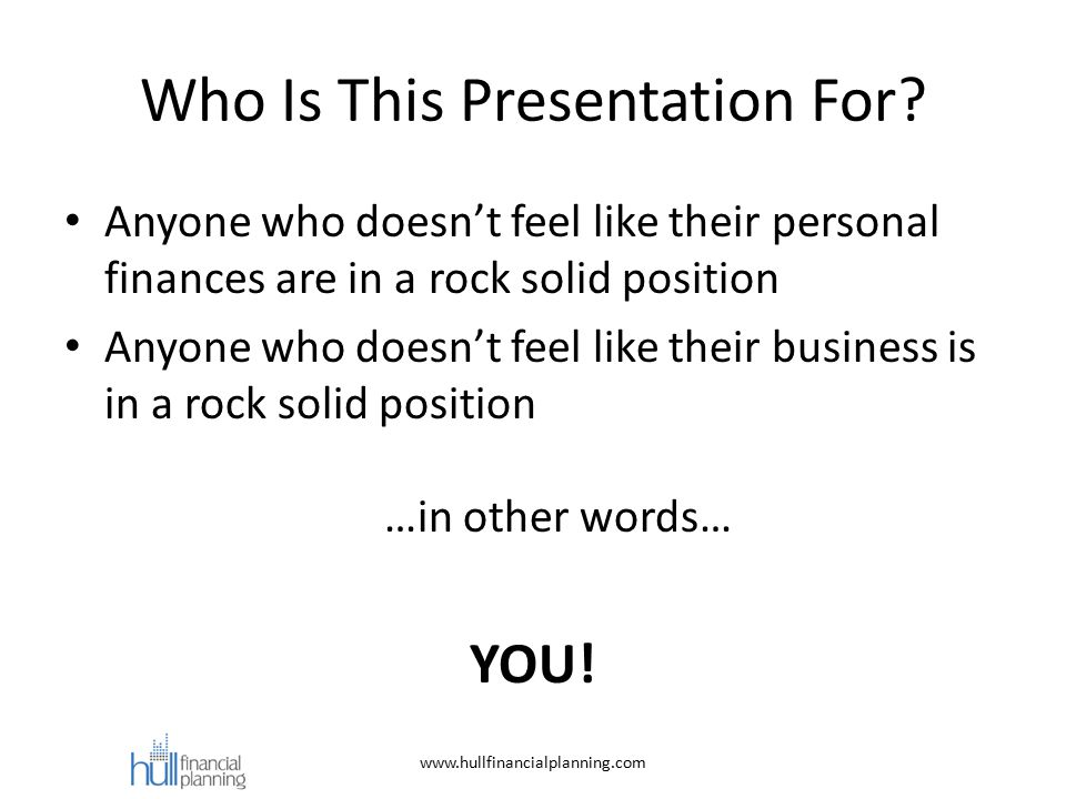 Who Is This Presentation For.