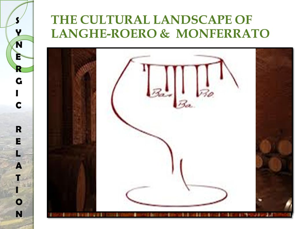 THE CULTURAL LANDSCAPE OF LANGHE-ROERO & MONFERRATO