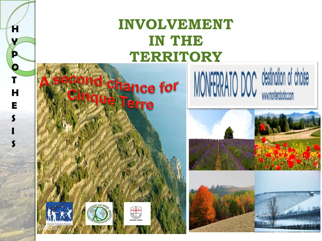 MONFERRATO'S HOLIDAYS PACKAGE: MONFERRATODOC INVOLVEMENT IN THE TERRITORY INTERNATIONAL VOLUTARY PROGRAM: A SECOND CHANCE FOR CINQUE TERRE