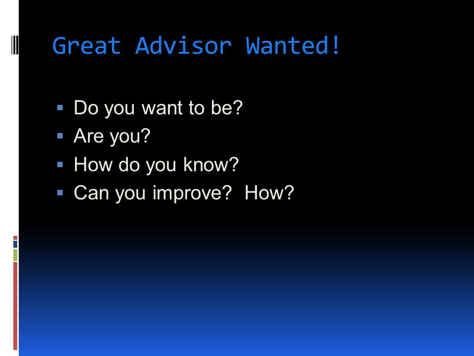 Important Advisor Behaviors Campus offices Counseling Center.