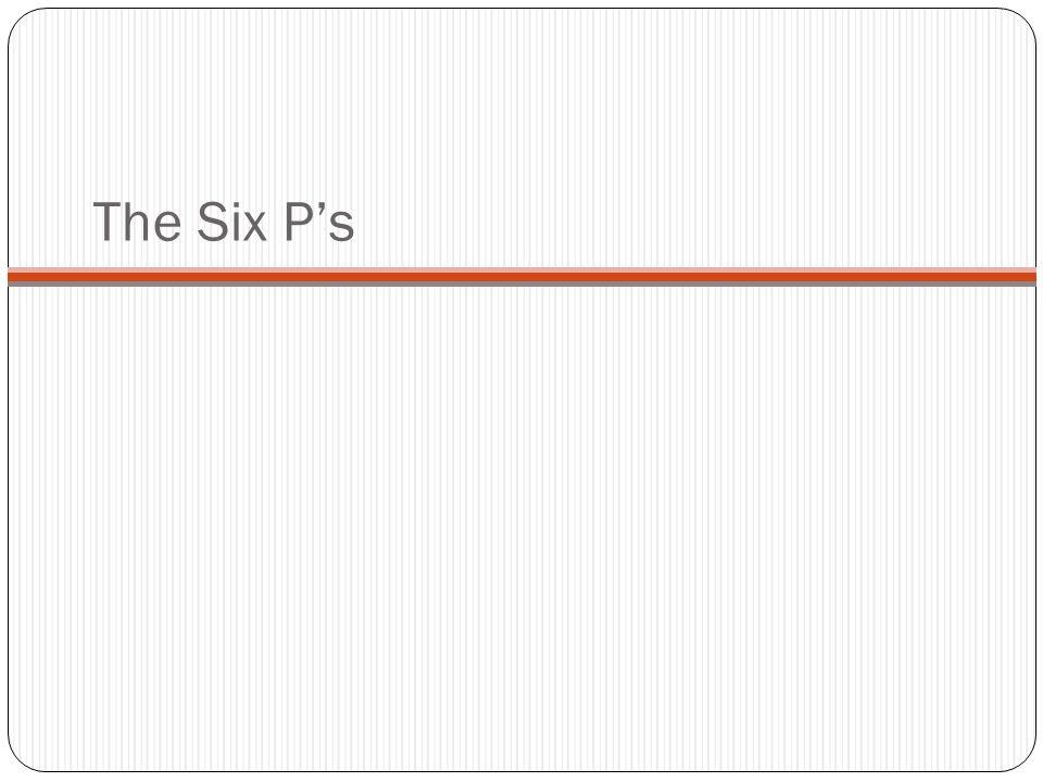The Six P's