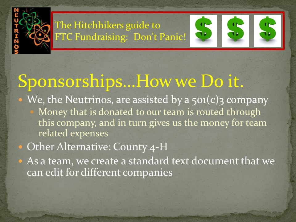 How Do I Fundraise? (Examples) Events Car Washes Bulb Sales (FTC's fundraising program last year) Bake Sales Etc. Sponsorship Sponsorship (Local Level