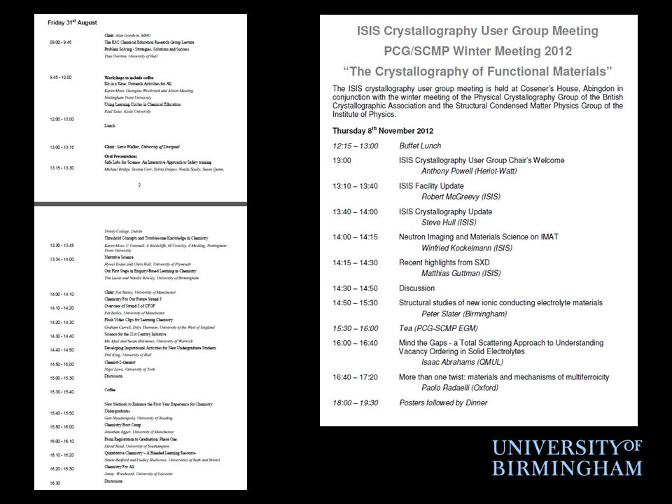 Generic Components of a Conference  Talks (from 1 hour to 15 minutes) –Plenary lectures –Invited speakers –Contributed talks  Poster sessions.