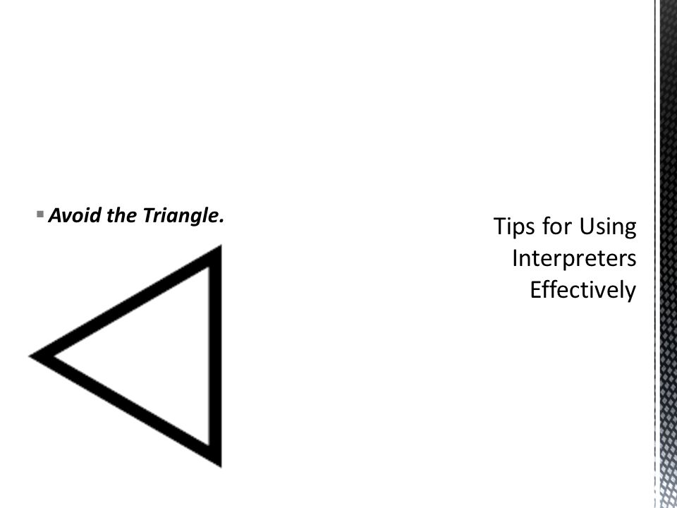  Avoid the Triangle.