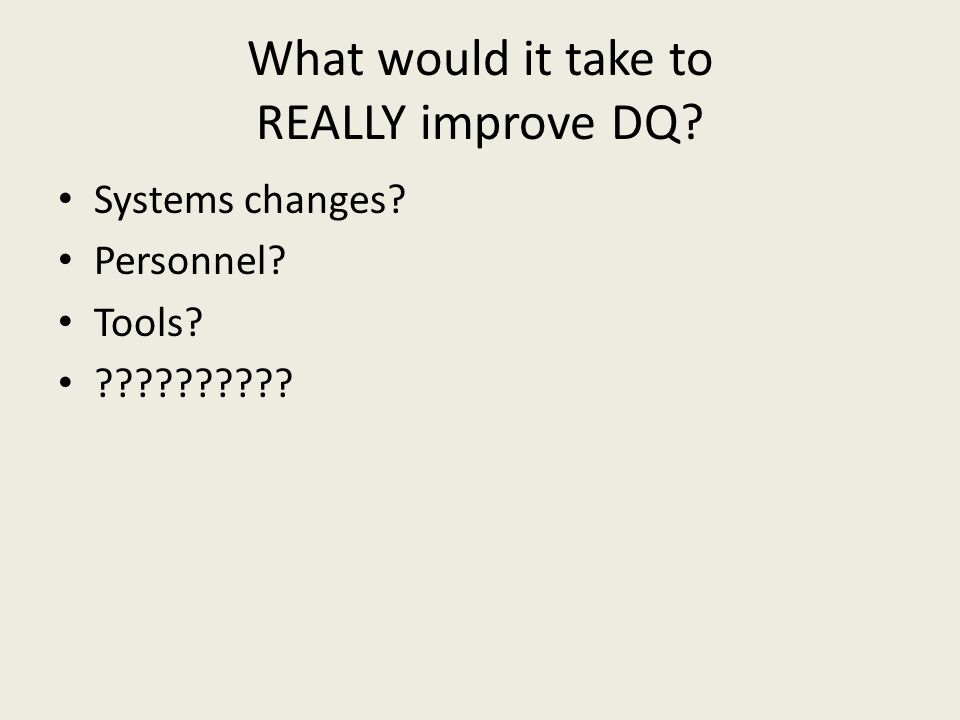 What would it take to REALLY improve DQ Systems changes Personnel Tools