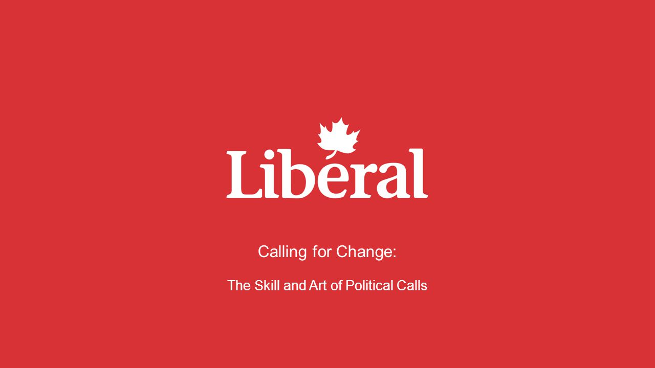 Calling for Change: The Skill and Art of Political Calls