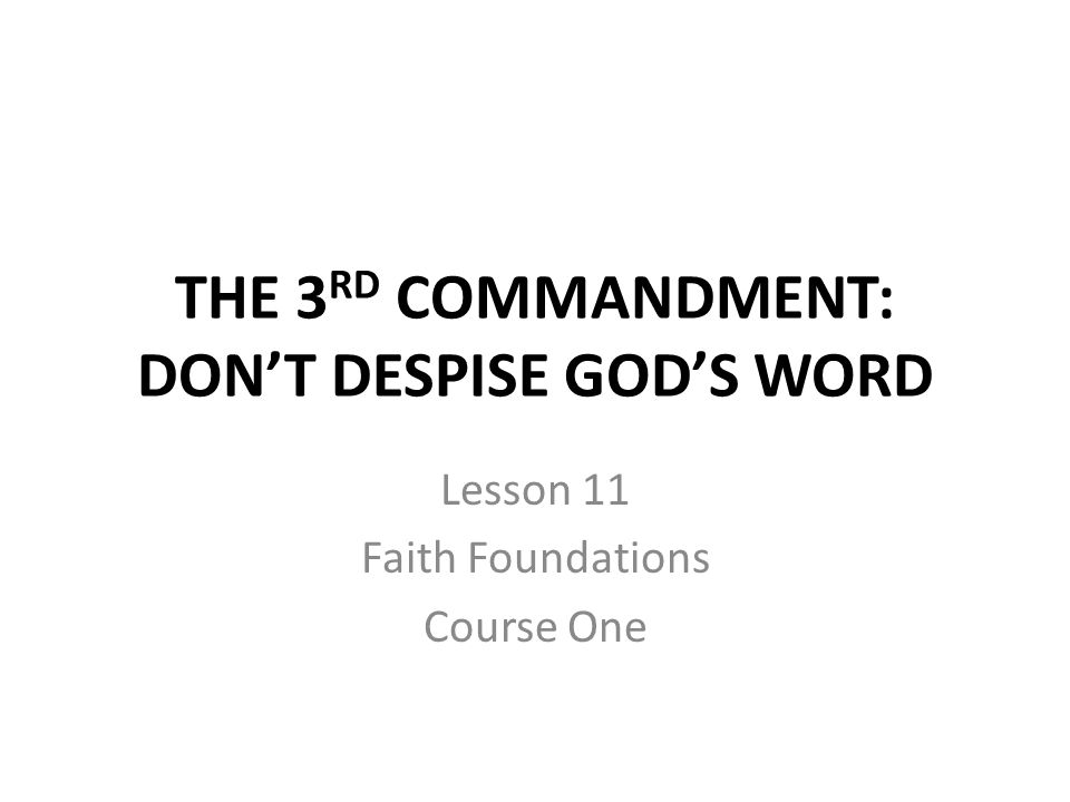 LISTEN TO GOD'S WORD What does God forbid in the 3 rd Commandment?