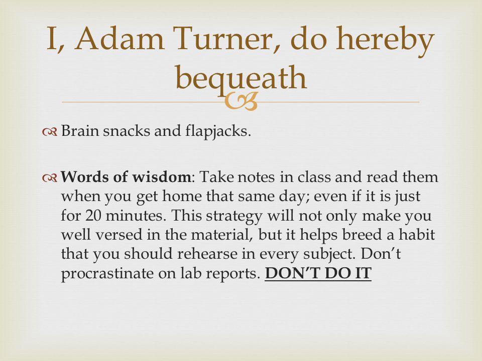   Brain snacks and flapjacks.