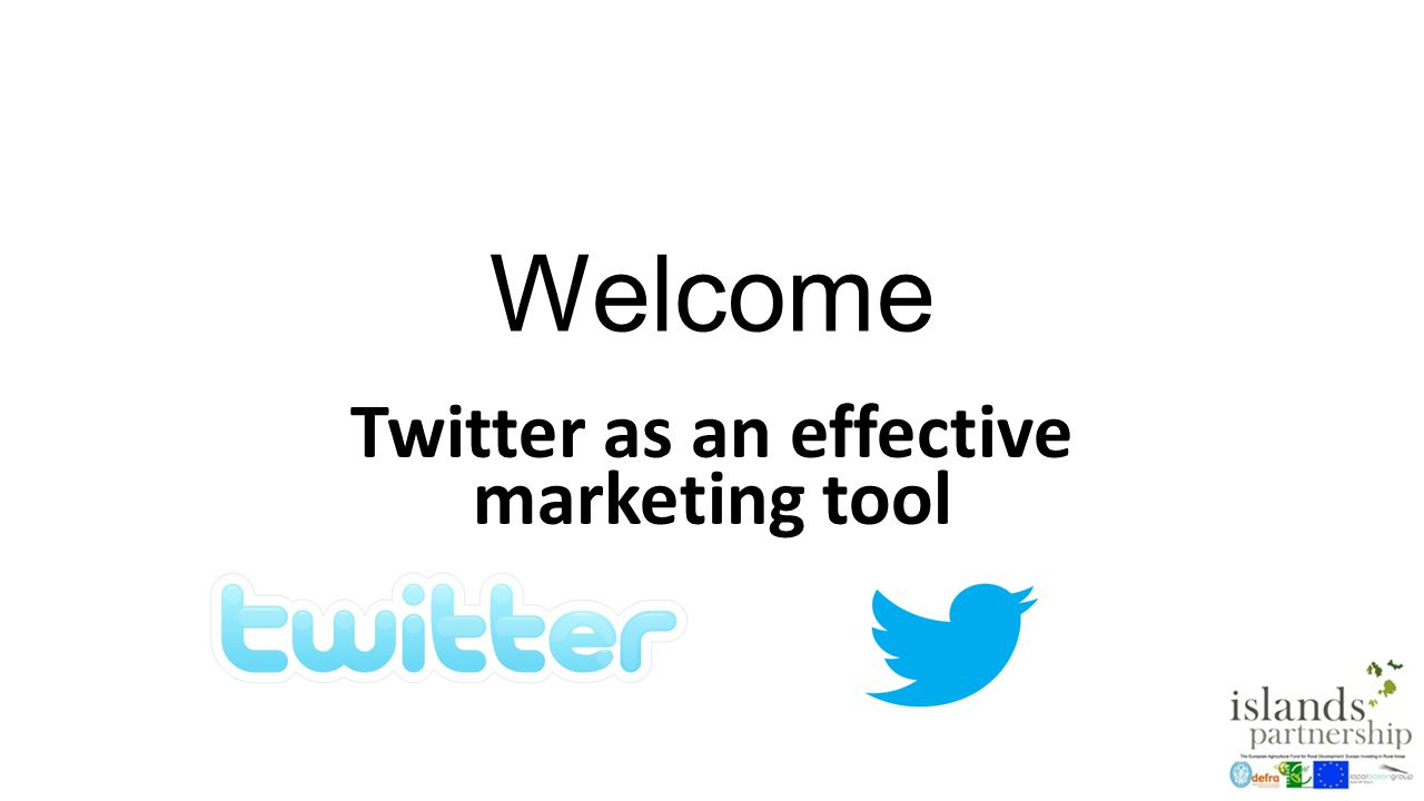 Welcome Twitter as an effective marketing tool