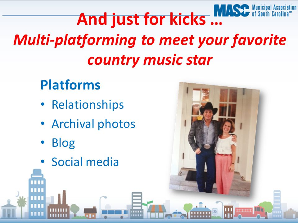 And just for kicks … Multi-platforming to meet your favorite country music star Platforms Relationships Archival photos Blog Social media