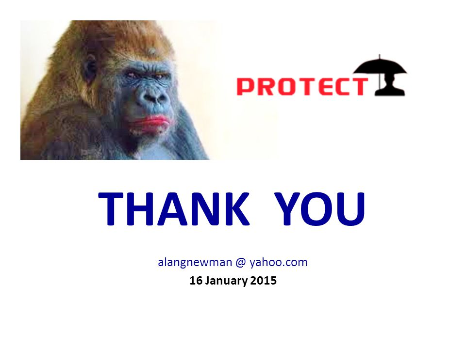 alangnewman @ yahoo.com 16 January 2015 THANK YOU