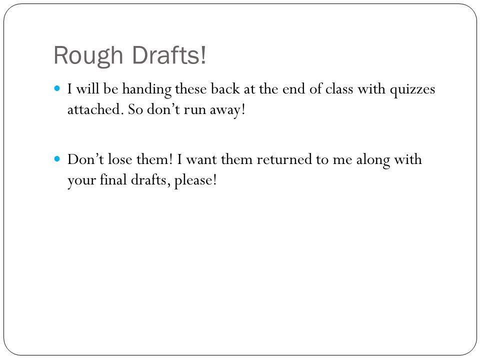 Goals Rough Drafts Survey Study